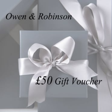 Owen & Robinson £50 Gift Voucher to Use in Store